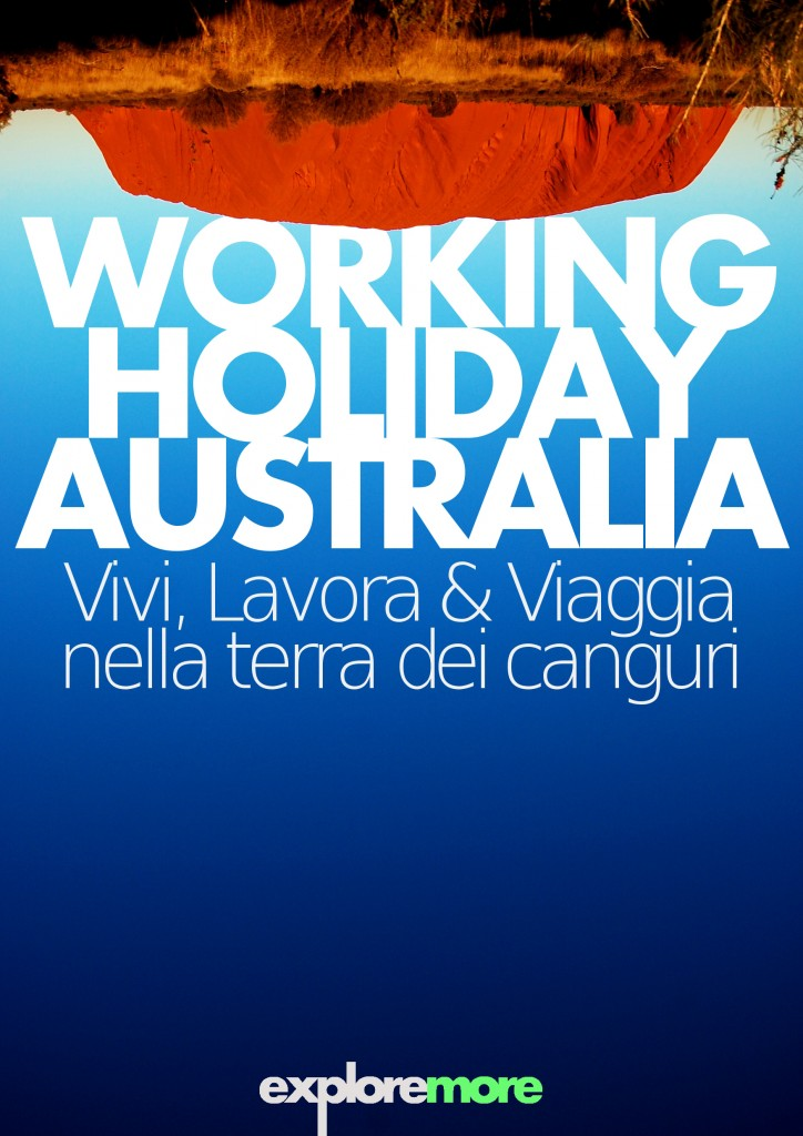 Guida al Working Holiday visa in Australia - di Angelo Zinna (Exploremore.it)