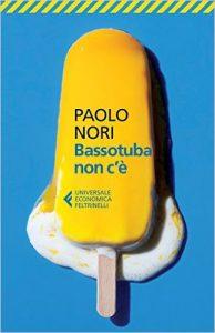 Bassotuba Non C'è - Paolo Nori