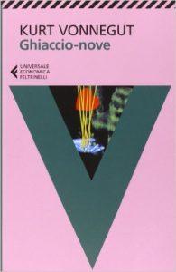 Ghiaccio Nove - Kurt Vonnegut