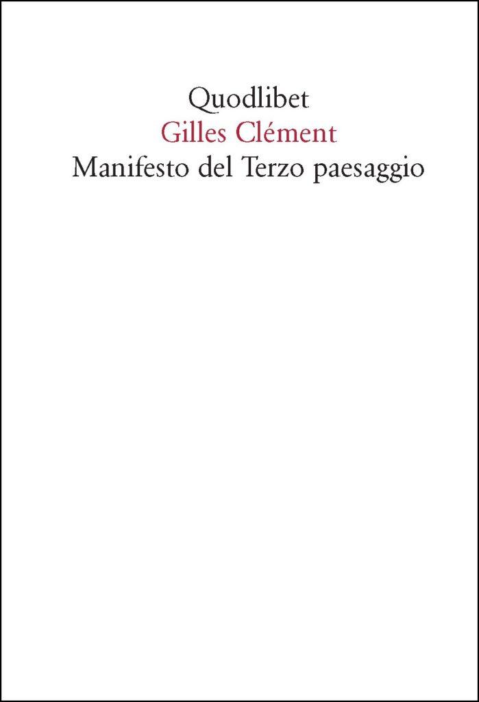 Manifesto del Terzo Paesaggio - Clement